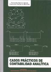 Casos Practicos De Contabilidad Analitica por Fernando Garcia Garcia;                                                           Francisco Guijarro Martinez