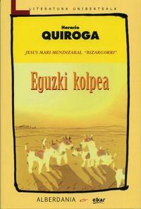 Eguzki Kolpea por Horacio Quiroga epub