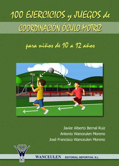100 Ejercicios Y Juegos De Coordinacion Oculo Motriz Para Ninos De