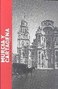 Cartagena Y Murcia En Las Fotografias De Laurent Y Loty, 1871 Y 1 930 por Jose Maria Alvarez epub