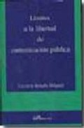limites a la libertad de comunicacion publica-lucrecio rebollo delgado-9788498493320