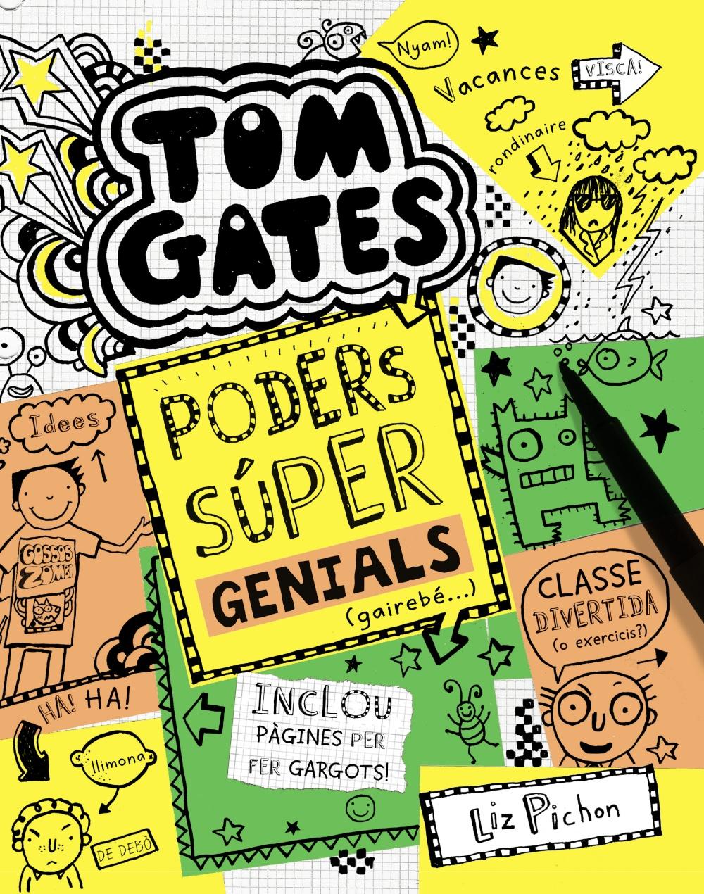 Resultat d'imatges de TOM GATES: PODERS SÚPER GENIALS (GAIREBÉ...)