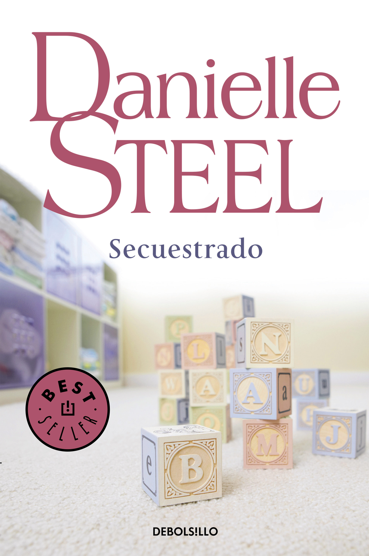 Secuestrado ebook danielle steel 9788499894720