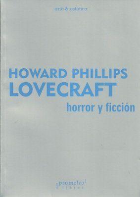 Horror Y Ficcion por H.p. Lovecraft