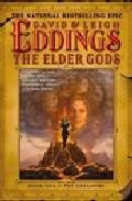 The Elder Gods: Book One Of The Dreamers por Leigh Eddings;                                                                                    David Eddings Gratis