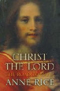 Christ The Lord: The Road To Cana por Anne Rice epub