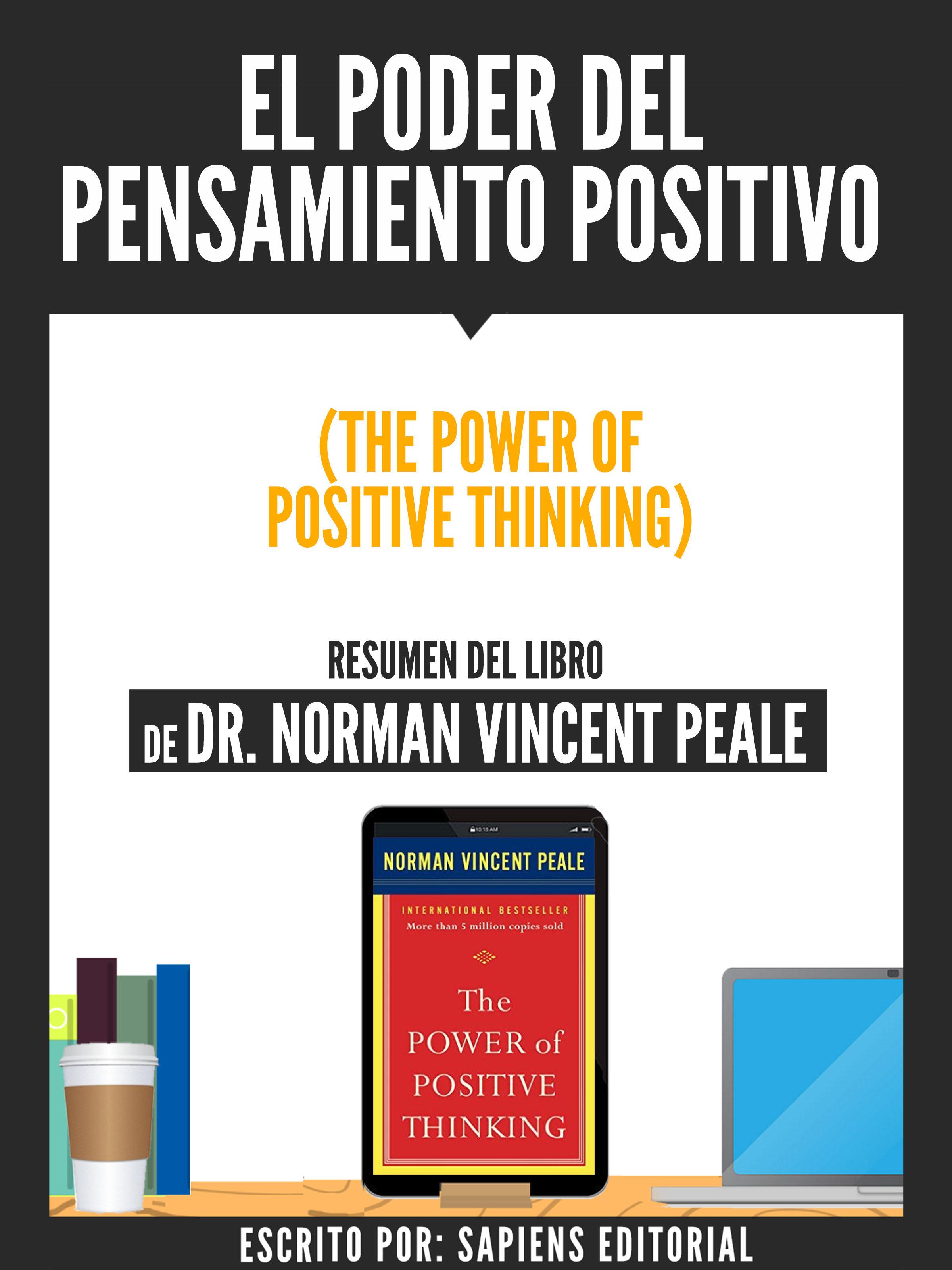 El Poder del Pensamiento Positivo para Alcanzar todo en la Vida