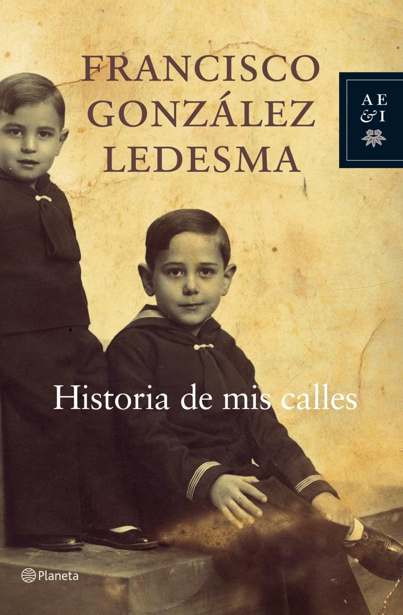 Historia De Mis Calles por Francisco Gonzalez Ledesma Gratis