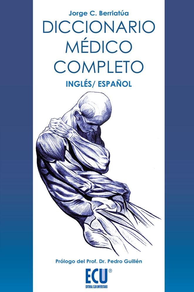 DICCIONARIO MÉDICO COMPLETO, INGLÉS-ESPAÑOL EBOOK | JORGE CARLOS ...