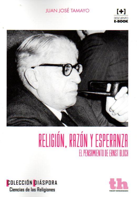 descargar RELIGION, RAZON Y ESPERANZA: EL PENSAMIENTO DE ERNST BLOCH pdf, ebook