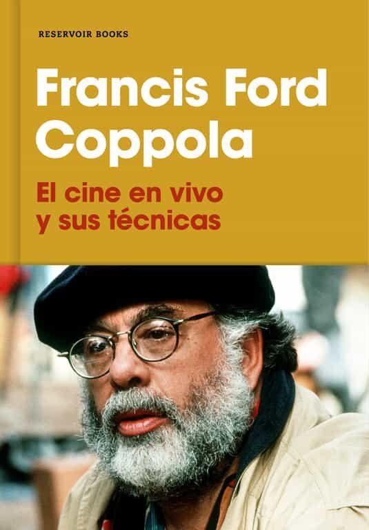 el cine en vivo y sus técnicas-francis ford coppola-9788417125530