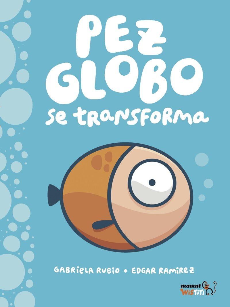 «Pez-globo Se Transforma»: En Español Bajar Gratis PDF
