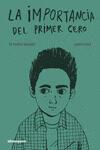 La Importancia Del Primer Cero por Oti Rodriguez Marchante;                                                                                    Carmen Segovia
