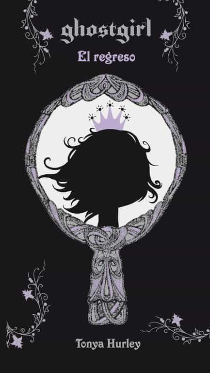 Ghostgirl Ii: El Regreso por Tonya Hurley