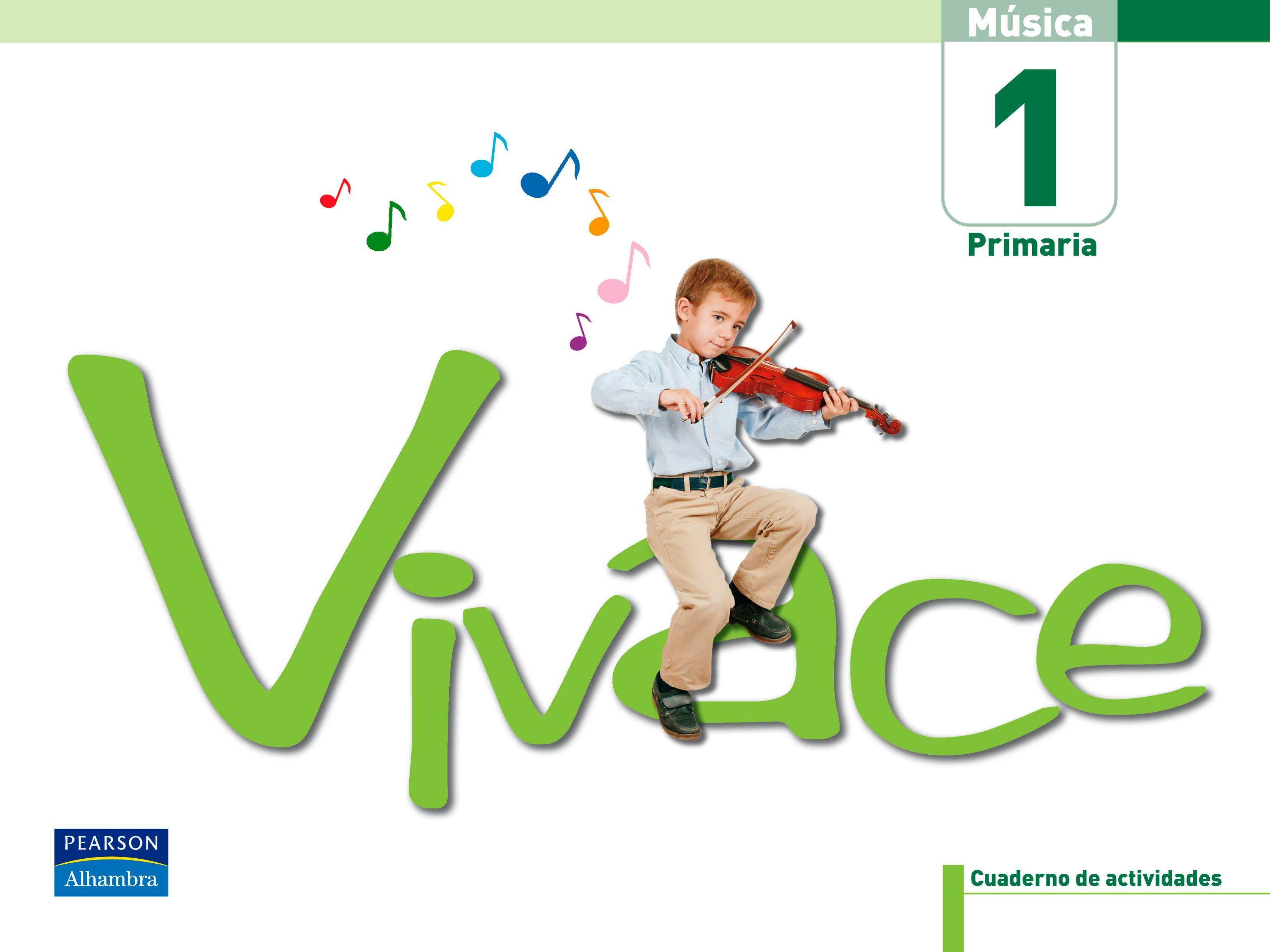 Vivace 1: Pack De Actividades (1º Educacion Primaria, Musica, Cas Tellano) por Vv.aa. epub