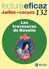 Las Travesuras De Rosalia: Juego De Lectura por Vv.aa.