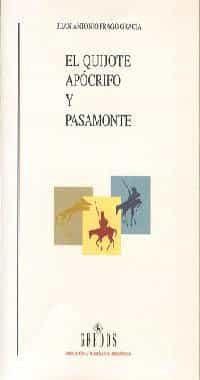 El Quijote Apocrifo Y Pasamonte por Juan Antonio Frago Garcia epub