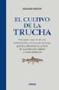 El Cultivo De La Trucha por Bernard Breton