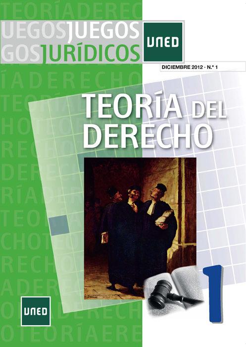 Juegos Jurídicos. Teoría Del Derecho Nº 1. Diciembre 2012   por Vv.aa.
