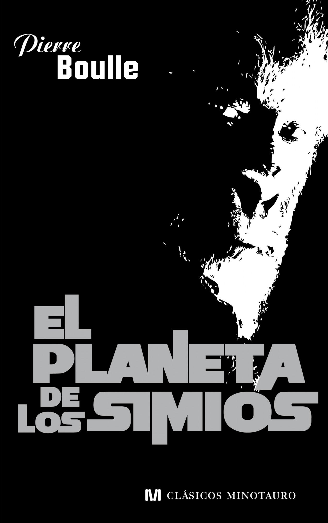 El planeta de los simios pierre boulle 9788445078730