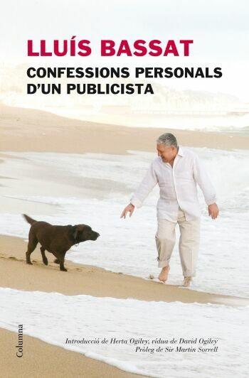 lluis bassat: confessions personals d un publicitari-luis bassat-9788466409230