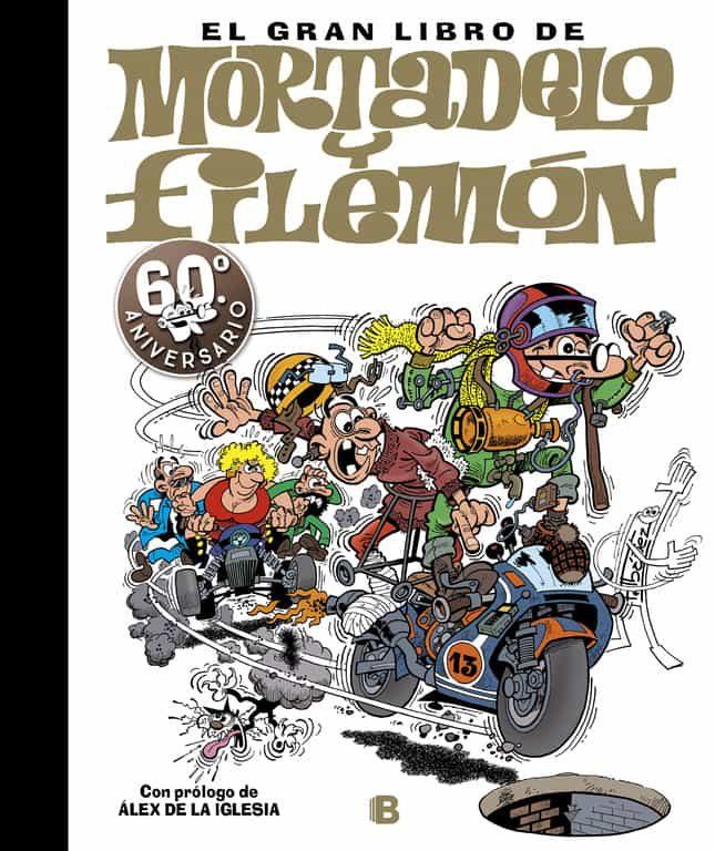 el gran libro de mortadelo y filemon (60º aniversario)-francisco ibañez-9788466660730