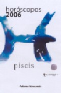 Horoscopos 2006: Piscis por Paloma Navarrete