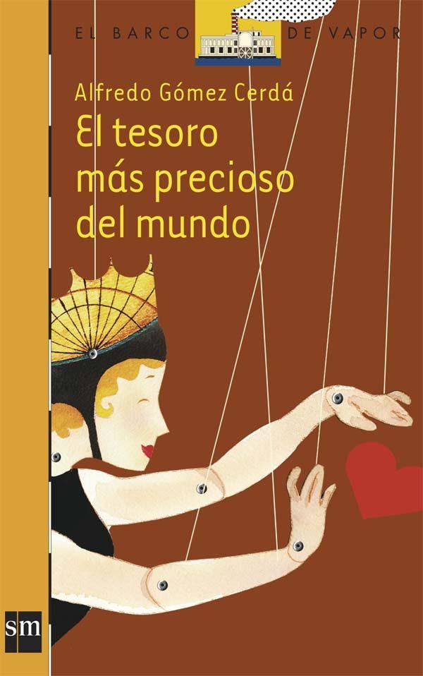 El Tesoro Mas Precioso Del Mundo por Alfredo Gomez Cerda