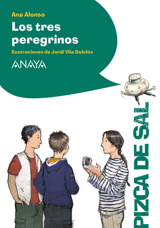 Los Tres Peregrinos por Ana Alonso