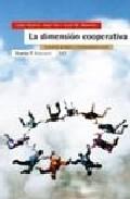 La Dimension Cooperativa: Economia Solidaria Y Transformacion Soc Ial por Vv.aa. Gratis