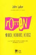 Rotten: No Irish, No Blacks, No Dogs por John Lyndon epub