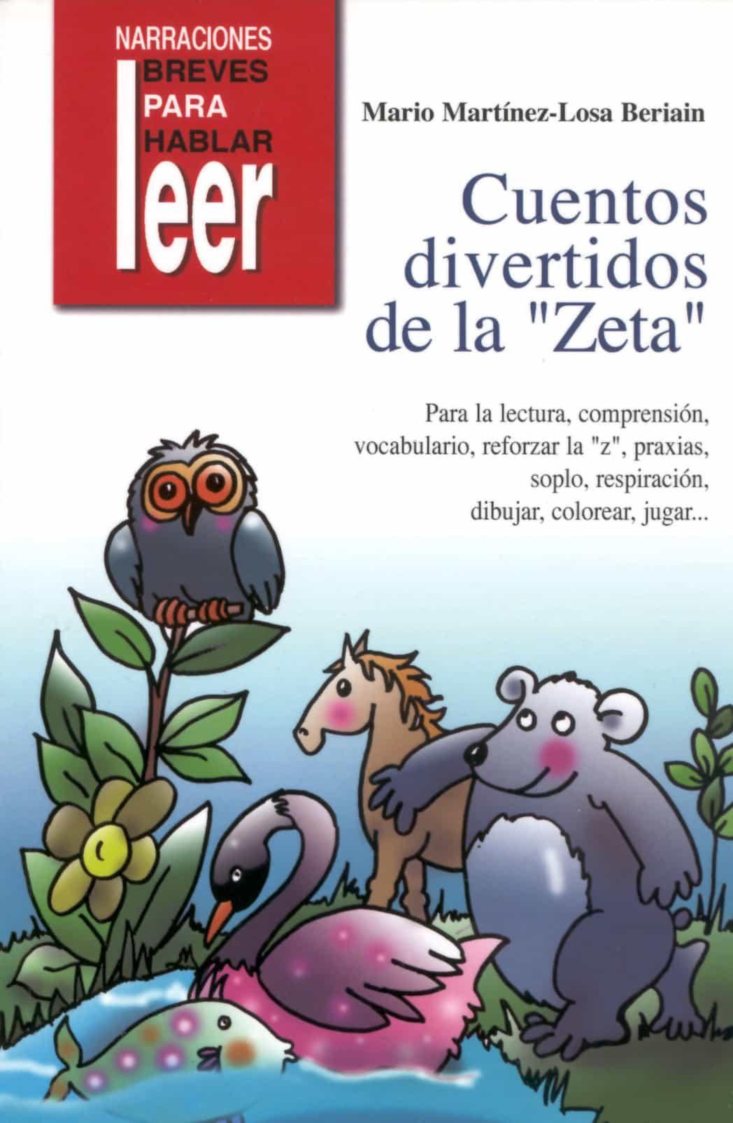 Cuentos Divertidos De La Zeta. Para La Lectura, Comprension, Vocabulario, Reforzar La