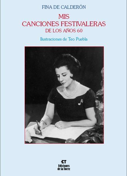 Mis Canciones Festivaleras De Los Años 60 por Fina De Calderon