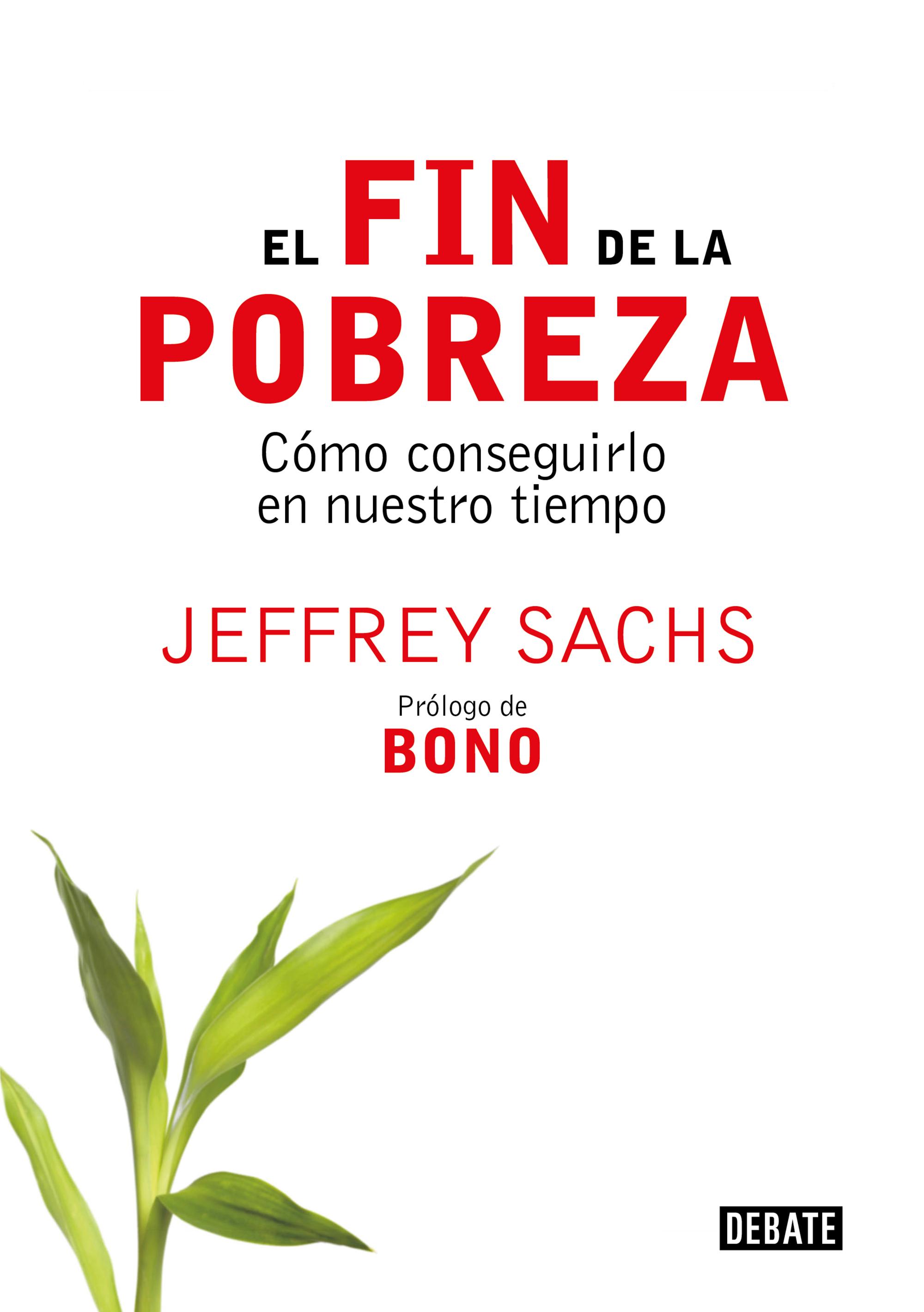 libro el fin de la pobreza jeffrey sachs pdf