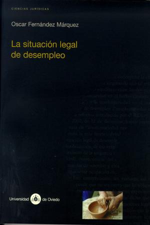 La Situacion Legal De Desempleo por Oscar Fernandez Marquez