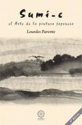Sumi-e: El Arte De La Pintura Japonesa (2ª Ed.) por Lourdes Parente