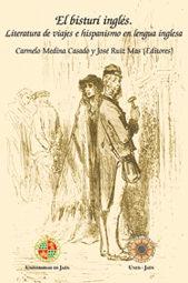El Bisturi Ingles: Literatura De Viajes E Hispanismo En Lengua In Glesa por Carmelo Medina Casado epub