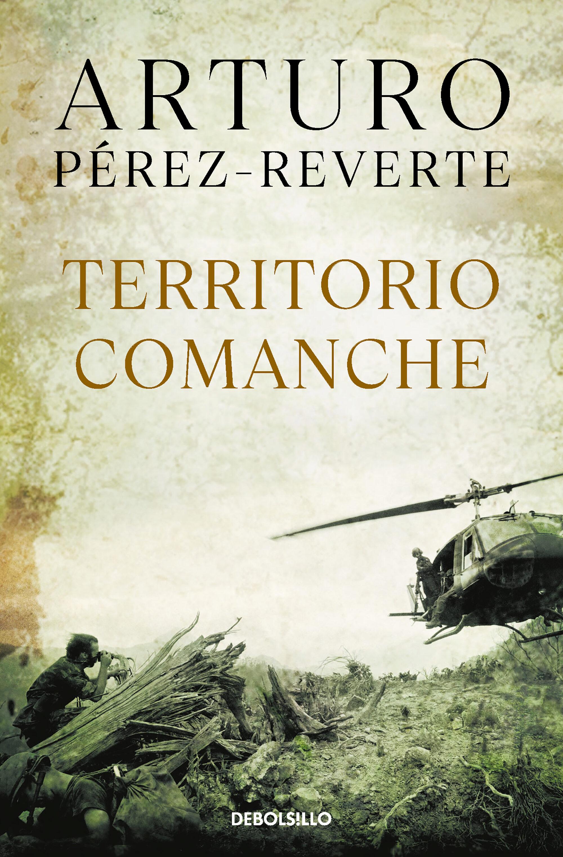 territorio comanche-arturo perez-reverte-9788484502630