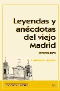 Leyendas Y Anecdotas Del Viejo Madrid (segunda Parte) por Francisco Azorin epub