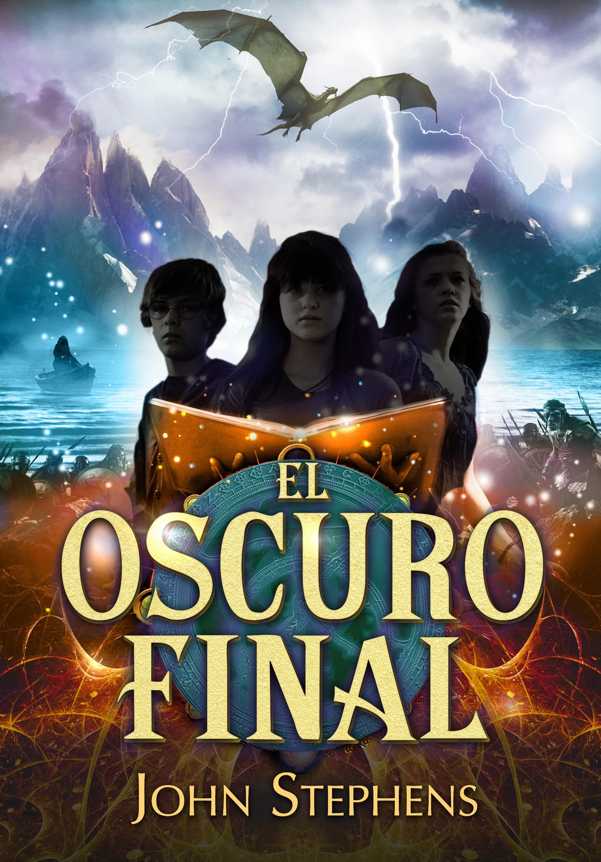 El Oscuro Final (los Libros De Los Orígenes 3)   por John Stephens