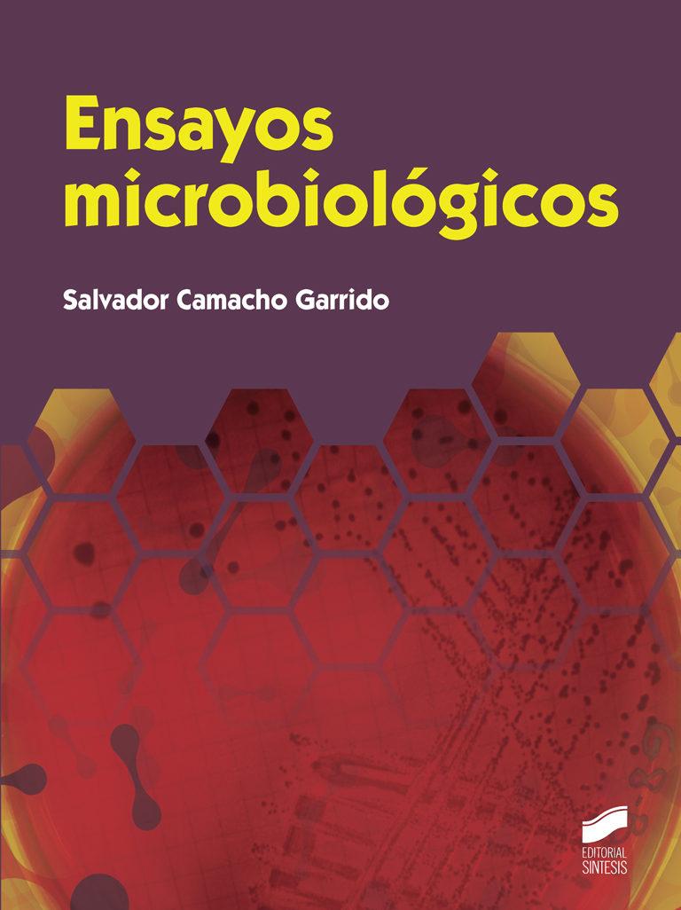 ensayos microbiologicos-salvador camacho garrido-9788490770030