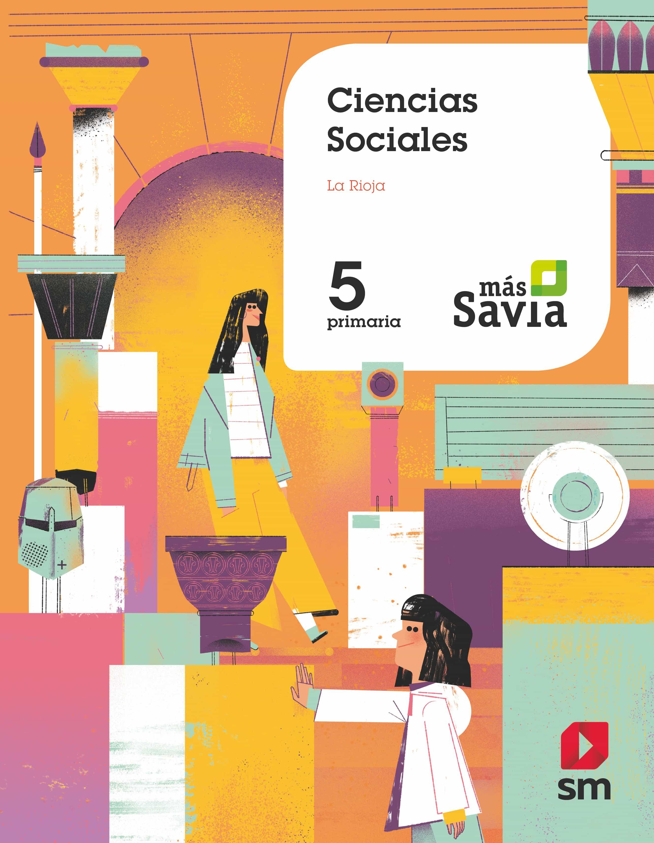 Ciencias Sociales 5 U00ba Educacion Primaria Mas Savia  Rioja