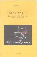 Cafe, Copa Y Puro: La Historia De La Cuadrilla Tal Como Nosotros La Recordamos por Vv.aa. epub