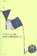El Limite De Lo Util por Georges Bataille