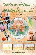 Curso De Pintura A La Acuarela Paso A Paso (libro+dvd) por Thomas Weisenberger