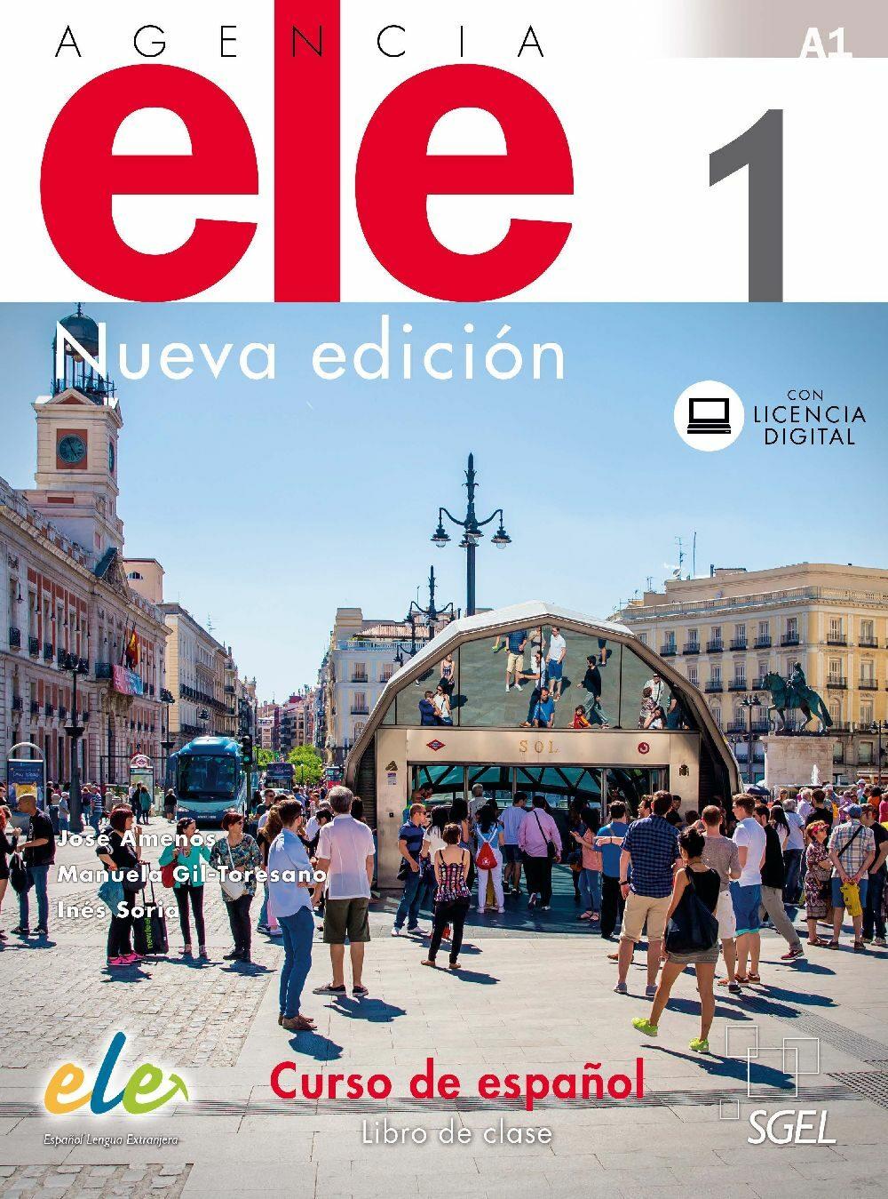 Agencia Ele 1 Libro De Clase. Nueva Edición por Gil Toresano Manuela Amenos Pons Jose Soria