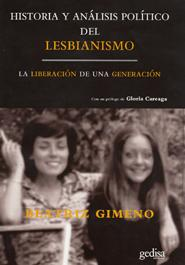 Historia Y Analisis Politico Del Lesbianismo: La Liberacion De Un A Generacion por Beatriz Gimeno epub