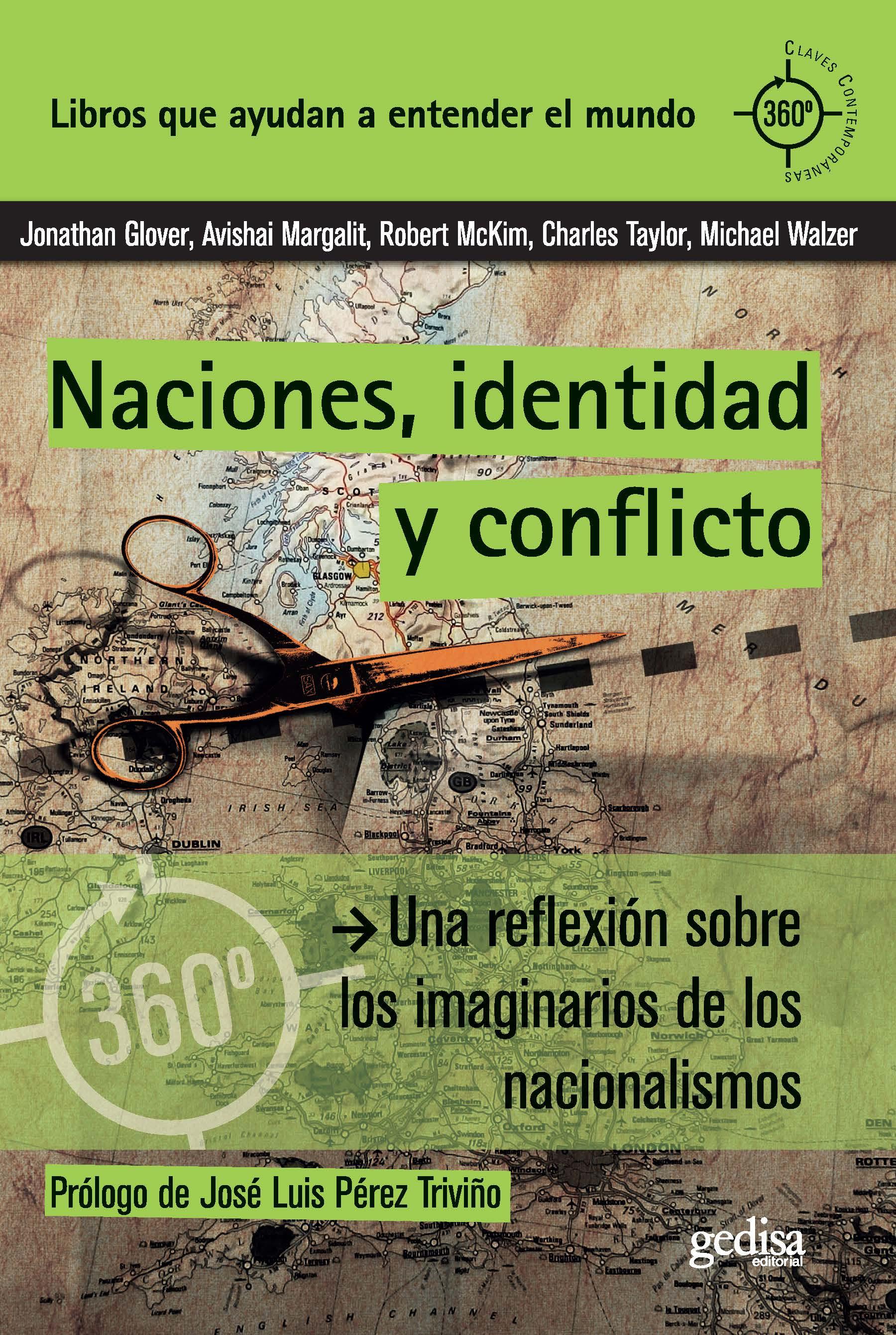 naciones, identidad y conflicto: una reflexion sobre los imaginarios de los nacionalismos-9788497848930