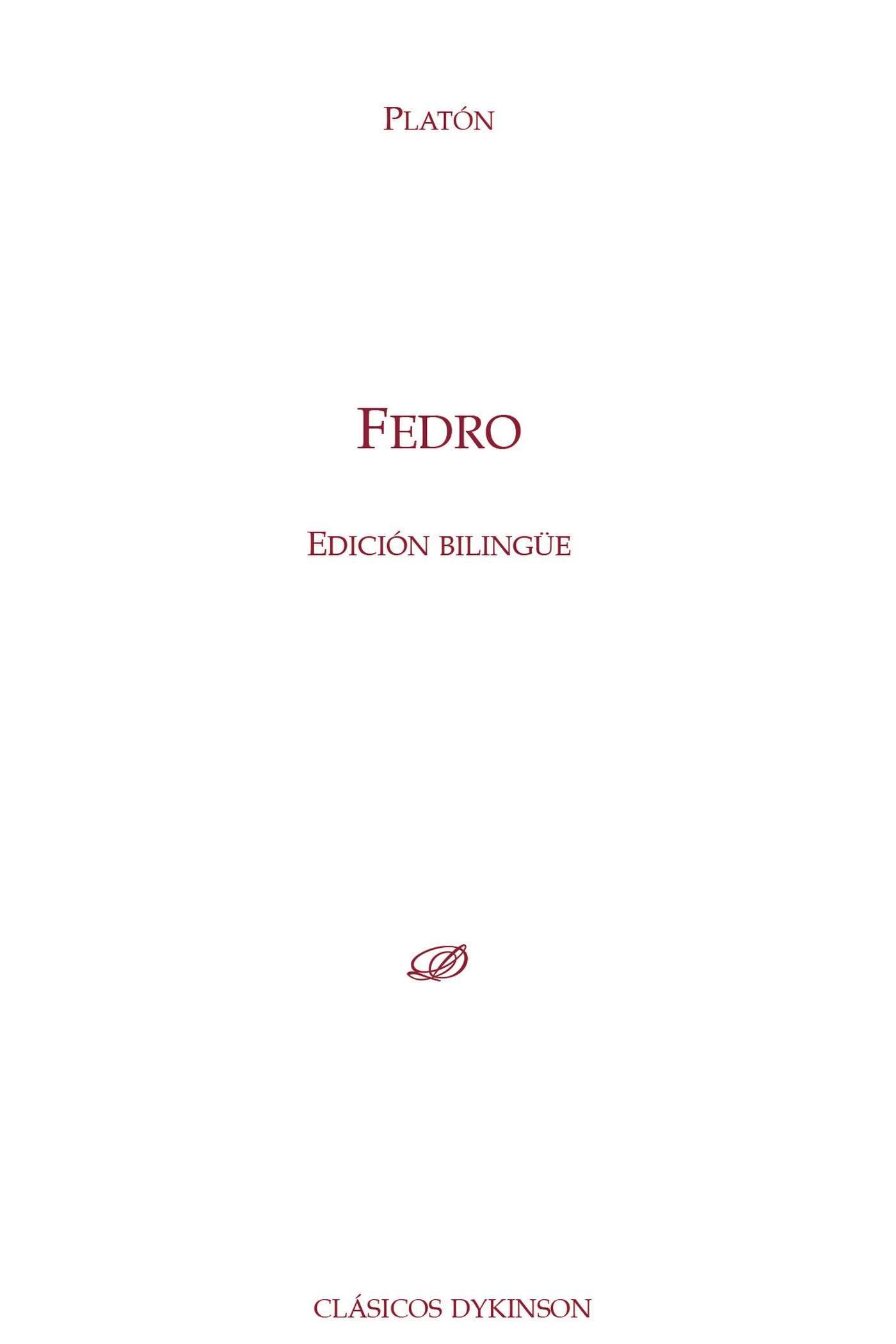 Fedro  (edicion Bilingue) por Platon epub