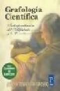 descargar GRAFOLOGIA CIENTIFICA: INTERPRETACION DEL ALFABETO Y LA ESCRITURA (INCLUYE CUADERNO DE EJERCICIOS) pdf, ebook